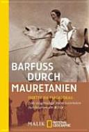 Barfuss durch Mauretanien