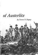 The Battle of Austerlitz  Napoleon s greatest victory