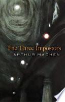 The Three Impostors by Arthur Machen
