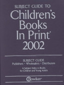 Subject Guide to Children s Books In Print  2002