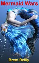 The Mermaid Wars Book PDF