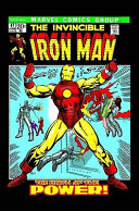 Essential Iron Man - : seriously wounded in combat, designed for himself a...