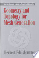 geometry-and-topology-for-mesh-generation
