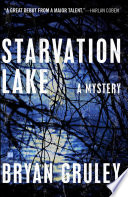 Starvation Lake : coben meets early dennis lehane...