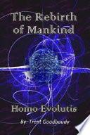 The Rebirth of Mankind