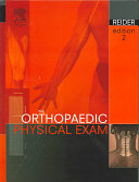 The Orthopaedic Physical Examination