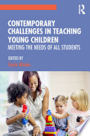 Contemporary Challenges In Teaching Young Children
