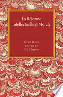 La reforme intellectuelle et morale
