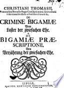 De criminae bigamiae  Vom Laster der zwiefachen Ehe    de bigamiae praescriptione  von Verj  hrung der zwiefachen Ehe