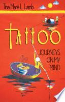 Tattoo   Journeys on My Mind