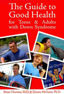 The Guide to Good Health for Teens   Adults with Down Syndrome