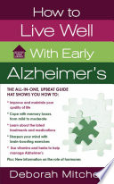How To Live Well With Early Alzheimer S
