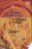 Trade Union Strategies in Central and Eastern Europe