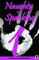Naughty Spanking One