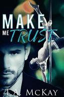 Make Me Trust