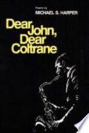 Dear John  Dear Coltrane