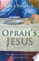 Oprah s Jesus