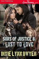 Sons of Justice 8: Lust to Love