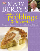 Mary Berry s Traditional Puddings and Desserts