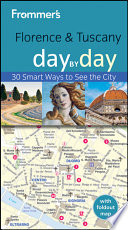 Frommer s   Florence and Tuscany Day by Day
