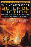 The Year's Best Science Fiction Travel Self Discovery And Science And