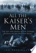 All the Kaiser s Men