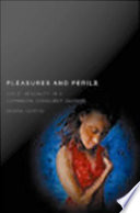 Pleasures and Perils