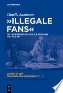 Illegale Fans