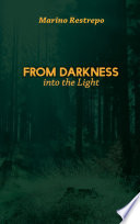 From Darkness Into the Light Book PDF