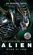 Alien – River of Pain (Novel #3)