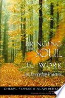 Bringing Your Soul To Work