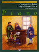 Alfred's Basic Piano Course Composition Book: Complete 2 & 3