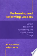Performing And Reforming Leaders