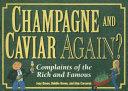 Champagne and Caviar Again