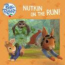 Nutkin on the Run