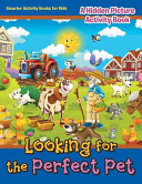 Looking for the Perfect Pet Book PDF