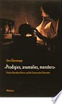 'Prodigies, anomalies, monsters'