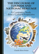 The Discourse of Tourism and National Heritage