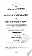 The life and adventures of Guzman d Alfarache  or  The Spanish rogue
