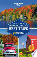 Lonely Planet New York   the Mid Atlantic s Best Trips