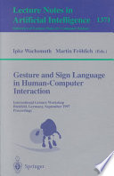 Gesture and Sign Language in Human Computer Interaction