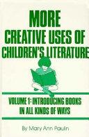 Book More Creative Uses of Children's Literature