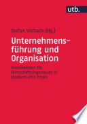 Unternehmensf  hrung und Organisation