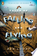 Tales of Falling and Flying Book PDF