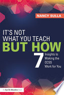 It s Not What You Teach But How