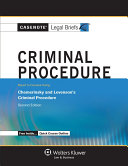 Casenote Legal Briefs for Criminal Procedure, Keyed to Chemerinsky and Levenson