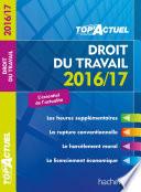 Top Actuel Droit Du Travail 2016 2017