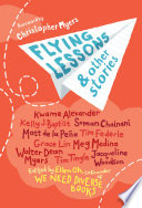Flying Lessons & Other Stories Or New Neighborhoods This Bold