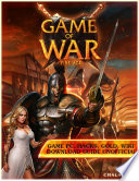 Game of War Fire Age Game Pc  Hacks  Gold  Wiki Download Guide Unofficial
