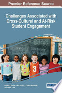 Challenges Associated With Cross Cultural And At Risk Student Engagement book